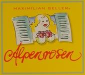 Maximilian Geller's Alpenrosen