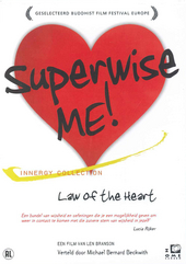 Superwise me! : law of the heart