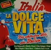 Italia la dolce vita : Die schönsten Hits aus Italien