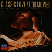 Classic love at the movies : the greatest movie love themes of all time