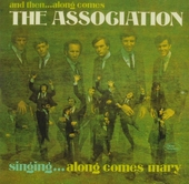 And then... along comes The Association : Deluxe expanded mono edition