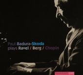 Paul Badura-Skoda plays Ravel Berg Chopin