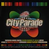 City parade : Better than ever