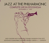 Jazz at the Philharmonic : Complete live in Stockholm - November 21, 1960