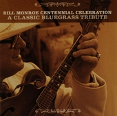 Centennial celebration : A classic bluegrass tribute
