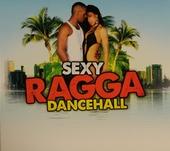 Sexy ragga dancehall