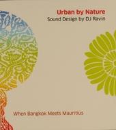 Urban by nature : When Bangkok meets Mauritius