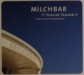 Milchbar : Seaside season. vol.3