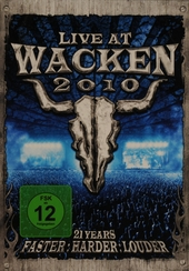 Live at Wacken 2010 : 21 years faster ; harder ; louder