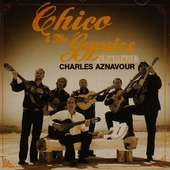 Chico & The Gypsies chantent Charles Aznavour