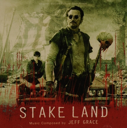 Stake land : original motion picture soundtrack