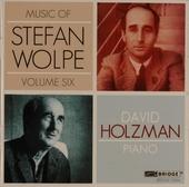 Music of Stefan Wolpe, Vol.6. vol.6