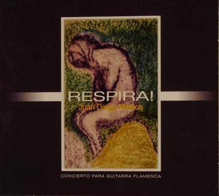 Respira! : concierto para guitarra flamenca