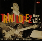Sinner not a saint : The complete King and DRA recordings 1959-1961