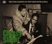 Classy sugar : the pure essence of New York rock & roll