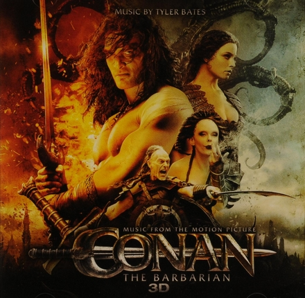 Conan the barbarian 3D : music from the motion picture