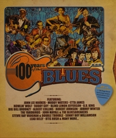 100 years of the blues : From mystical Gods to modern day