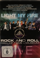 Rock and roll hall of fame + museum live : Light my fire