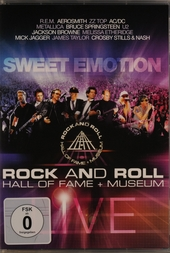 Rock and roll hall of fame + museum live : Sweet emotion
