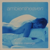 Ambient heaven : Tantric massage