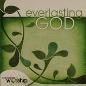 Everlasting God : Mission worship