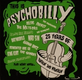 This is psychobilly : 25 years of rockin' & wreckin'