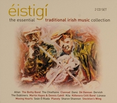 Éistigí : The essential traditional Irish music collection