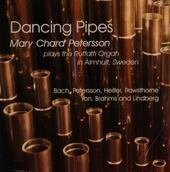Dancing pipes : Mary Chard Petersson plays the Ruffati organ in Almhult, Sweden