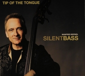 Silent bass : Tip of the tongue - A tribute to Peter Trunk