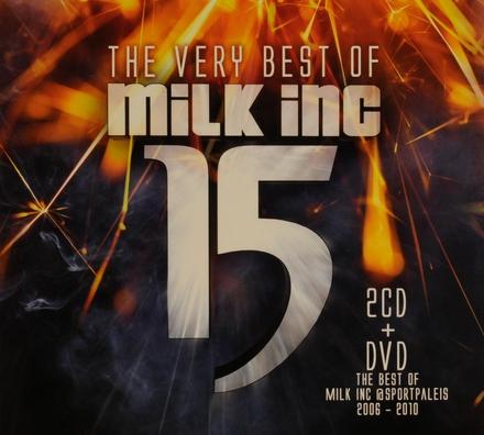 15 : the very best of Milk Inc.