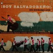 Soy Salvadoreño : chanchona music from Eastern El Salvador
