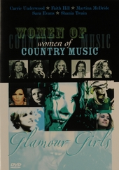 Women of country music : glamour girls