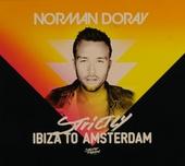Strictly Ibiza to Amsterdam
