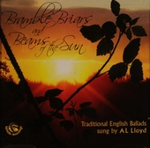 Bramle briars and beams of the sun : traditional English ballads