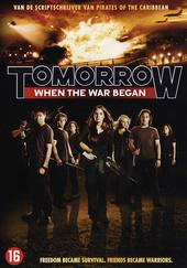 Tomorrow : when the war began