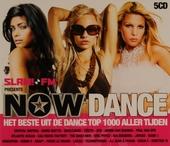Now dance : Het beste uit de dance top 1000 aller tijden