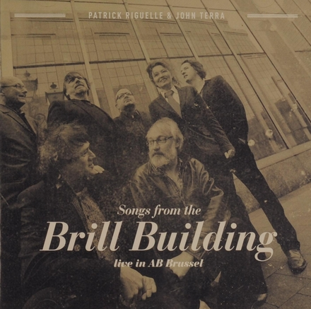 Songs from the Brill Building : live in AB Brussel