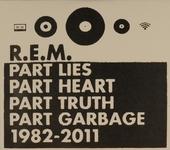 Part lies, part heart, part truth & part garbage 1982-2011