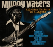 Muddy Waters : all-star tribute to a legend
