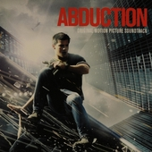 Abduction : original motion picture soundtrack