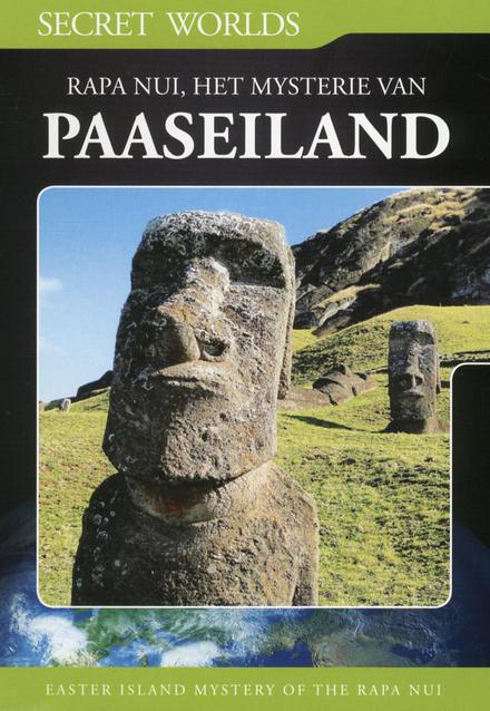 Rapa Nui, het mysterie van het Paaseiland