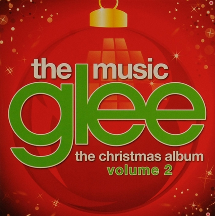 Glee : The music : The Christmas album. vol.2
