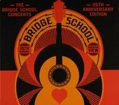 The Bridge School concerts : 25th anniversary edition