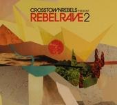 Rebelrave. vol.2
