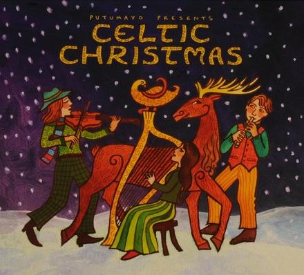 Putumayo presents Celtic Christmas