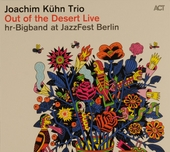 Out of the desert : live at JazzFest Berlin