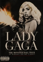 The monster ball tour : at Madison Square Garden