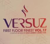 Versuz : first floor finest. Vol. 17