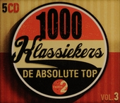1000 klassiekers Radio 2 : de absolute top. Vol. 3