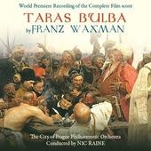 Taras Bulba : world premiere recording of the complete film score